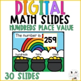 March Digital Math Slides - Place Value Hundreds St Patricks Day