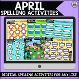 April Digital Spelling Activities for Word Work