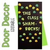March Door Decor or Bulletin Board - This Class Sham-Rocks!
