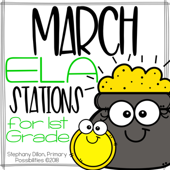 March ELA Stations for First Grade