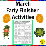 March Early Finisher Activities