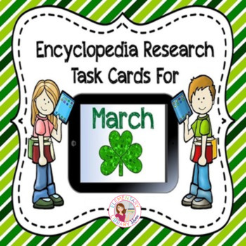 March Encyclopedia Research Task Cards with Self-Checking