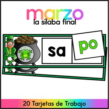 March Ending Sounds SPANISH Centro de Silabas Finales