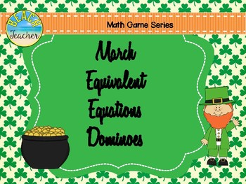 March Equivalent Equations Dominoes