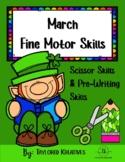 March Fine Motor Skills