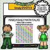 March First Grade Digital Daily Math Talks For GOOGLE SLIDES