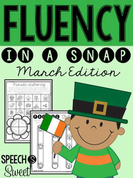 March: Fluency In a Snap {Stuttering}