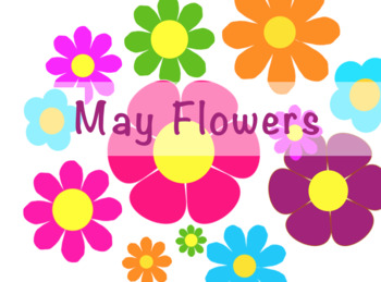 May Flowers - Practice Chart!