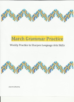 March Grammar Practice