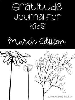 march gratitude journal for kids by alissa manning telisak tpt