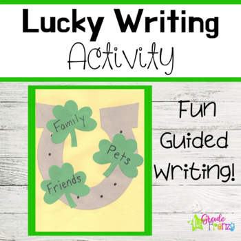 St. Patrick's Day Guided Writing and Craftivity