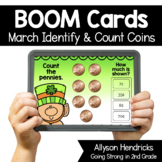 March Identify & Count Coins Boom Cards™ for Kindergarten