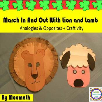 March In and Out Lion and Lamb  Writing Opposites and Analogies