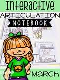 March Interactive Articulation Notebook