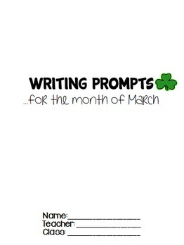 Writing Prompts MARCH (Bell Ringer, Morning Work, Daily Writing)