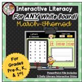 March Interactive Literacy for PreK, Kinder, 1st  -Works o