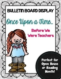 Open House or Reading Month Bulletin Board Display