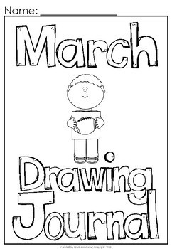 March Journal and Sketchbook for Beginner Writers - No Prep!