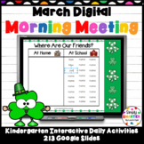 March Kindergarten Digital Morning Meeting For GOOGLE SLIDES