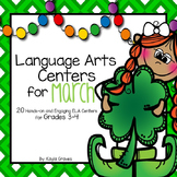 March Language Arts Centers