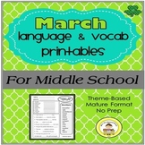 March  Language and Vocabulary Printables for Middle Schoo