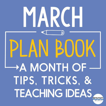 March Lesson Ideas -- Tips, Tricks, and News for March