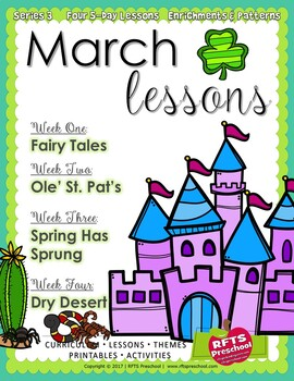 March Lesson Plans Series 3 [Four 5-day Units]  Includes Patterns and Printables