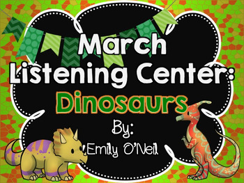 March Listening Center - Dinosaurs