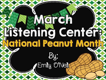 March Listening Center - National Peanut Month