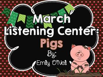 March Listening Center - Pigs