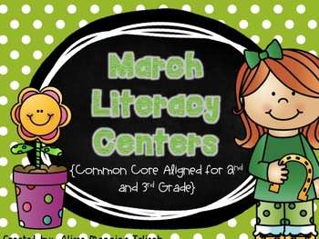 March Literacy Centers {Common Core Aligned for 2nd and 3rd Grade}