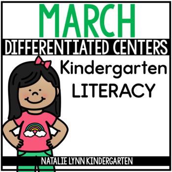 March Literacy Centers Kindergarten