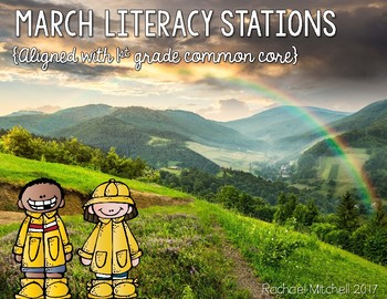 March Literacy Stations- Aligned with First Grade Common Core