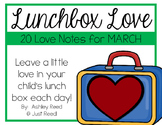 March Lunch Box Love Notes