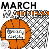 March MADNESS Literacy Activities
