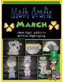 March MATH CRAFTS Adding Three-Digit Numbers without Regrouping