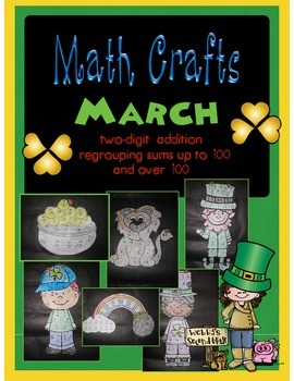 March MATH CRAFTS Adding Two-Digit Numbers with Regrouping