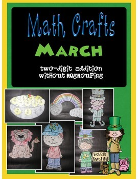 March MATH CRAFTS Adding Two-Digit Numbers without Regrouping