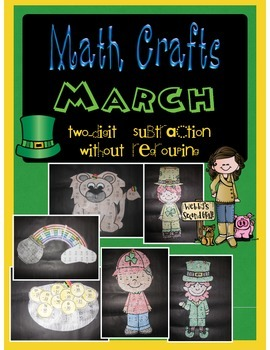 March MATH CRAFTS Two-Digit Subtraction without Regrouping