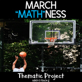 March MATHness Basketball Thematic Unit Project for Math and ELA