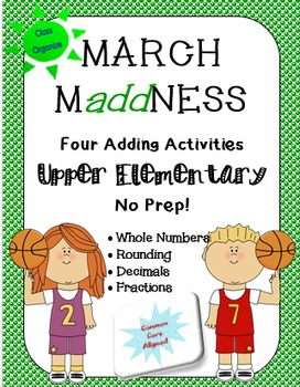 March MaddNess Addition Activities for Upper Elementary