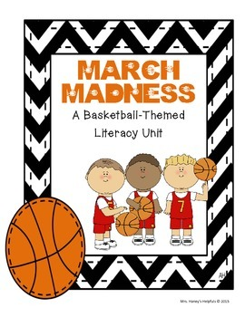 March Madness - A Basketball Themed Literacy Unit