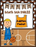 March Math Madness-Addition