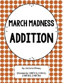 March Madness Addition