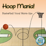 Hoop Mania - Basketball Animated Vocal Warm-Ups
