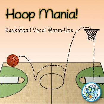 Hoop Mania - Basketball Animated Vocal Warm-Ups