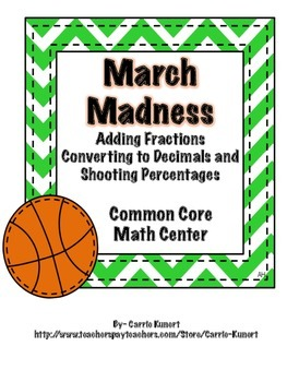 March Madness Basketball Fraction Addition (Common Core)
