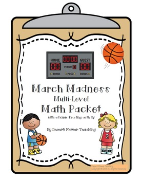 March Madness Multi-Level Math Packet with a Reading Activity