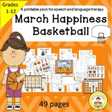March Basketball Speech Therapy Printable Pack