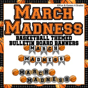 March Madness Basketball Themed Bulletin Board Banners And Letters Editable
